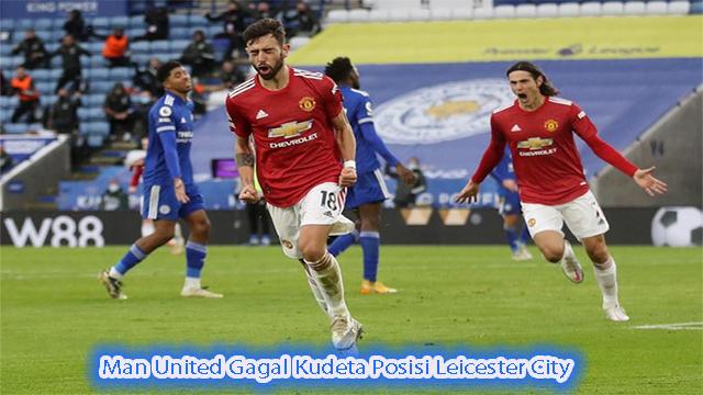 Man United Gagal Kudeta Posisi Leicester City