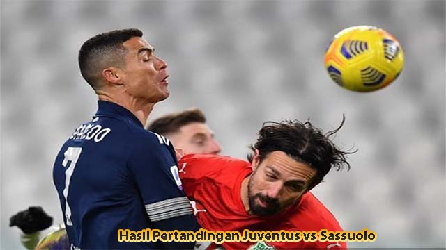 Hasil Pertandingan Juventus vs Sassuolo